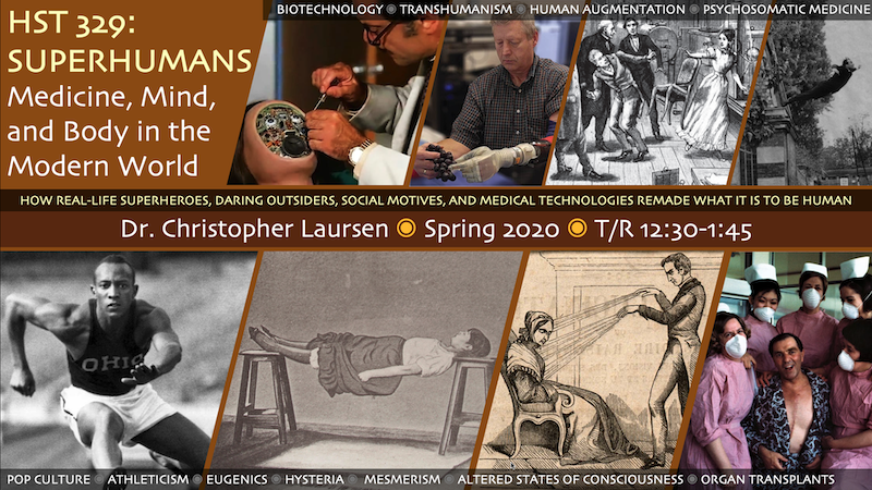 Poster for the course HST 329: Superhumans: Medicine, Mind, and Body in the Modern World features various historic images related to the course theme.